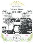 Cultural Times, 2016-2017