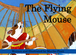The Flying Mouse by Mariko Pratt