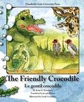 The Friendly Crocodile, English-French bilingual edition by Katia Karadjova, Emily Fernandes, and Joseph Diémé