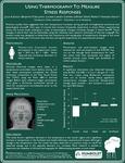 Using Thermography to Measure Stress Responses by Julia Kandus, Melissa Martin, Benjamin Skillman, Carmen LeFevre, David Perrett, and Amanda Hahn