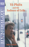 Võ Phiến and the Sadness of Exile by John C. Schafer