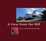 A View from the Hill: A History of Humboldt State University by William R. Tanner