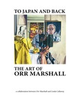 To Japan and Back: The Art of Orr Marshall