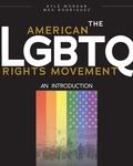 The American LGBTQ Rights Movement: An Introduction by Kyle Morgan and Meg Rodriguez